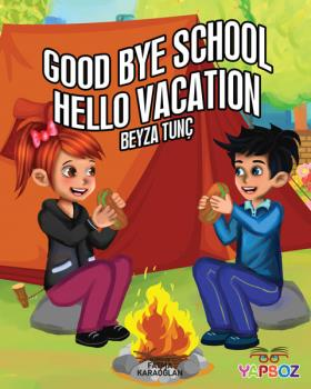 Good Bye School Hello VacatIon